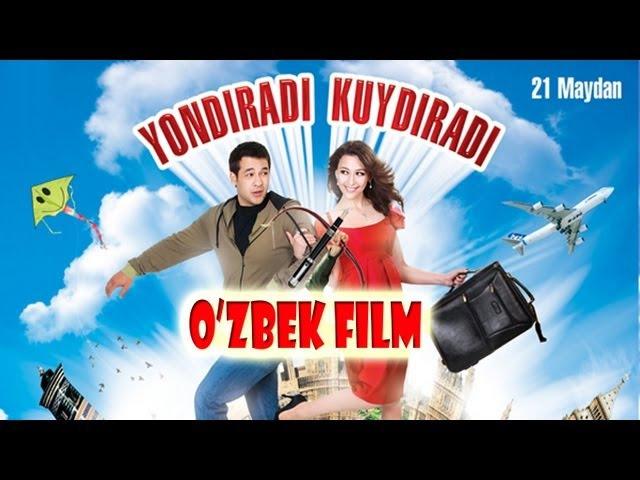 Yondiradi kuydiradi (o'zbek film)   Ёндиради куйдиради (узбекфильм)