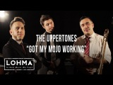 The Uppertones - Got My Mojo Working - LOHMA