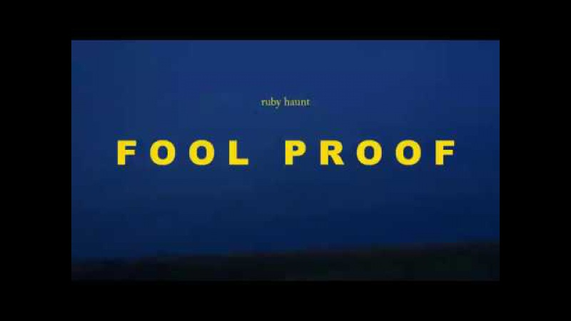 Ruby Haunt - Fool Proof