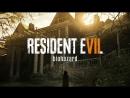 Resident Evil 7 Biohazard - СТРИМ №2