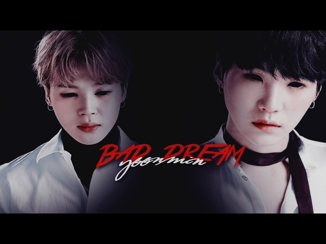 YoonMin; Bad Dream Possession au [Collab w/ una infires]