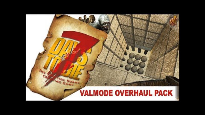 7 Days to Die 15 alpha Valmod ► 15 Переезд и постройка ловушки СТРИМ