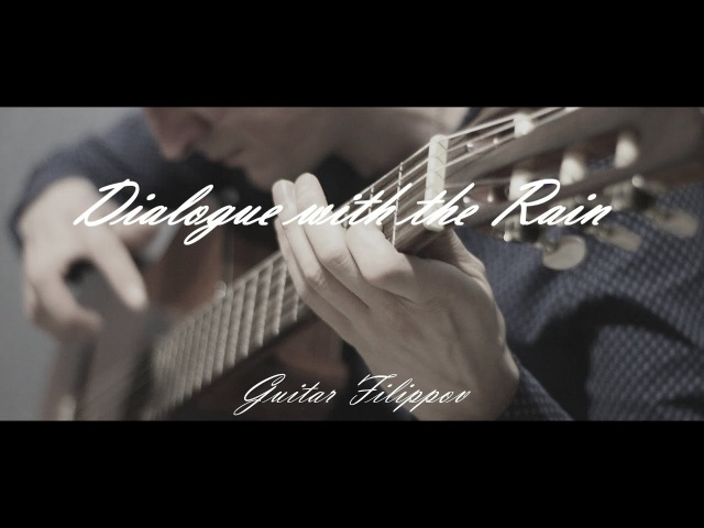 Dialogue with the rain | Fingerstyle Guitar ( Filippov )| guitar pro ( tabs )