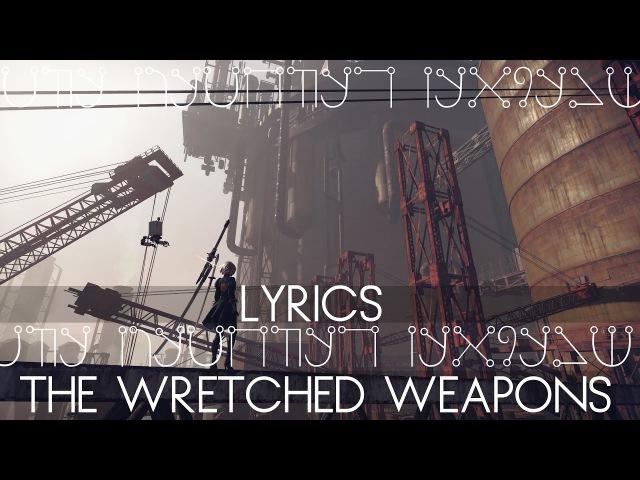 NieR: Automata | Wretched Weaponry | Factory Theme Lyrics