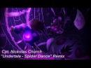 Cpt. Nickolas Church Undertale - Spider Dance Remix