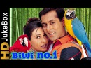 Biwi No 1 1999 Songs Full Video Songs Jukebox Salman Khan Karisma Kapoor Sushmita Sen