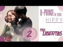 EP 2 U-PRINCE Series - Hippy Сумасбродный музыкант рус.саб
