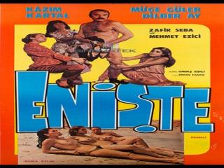 Enişte -Savas Esici 1979 Dilber Ay Kazim Kartal  Zafir Seba  Müge Güler