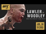 UFC 201 Trailer Lawler vs Woodley