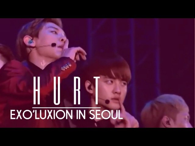 11 Exo Hurt The Exo'luxion In Seoul DVD  » онлайн видео ролик на XXL Порно онлайн