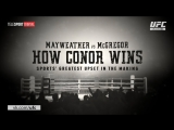 Mayweather vs McGregor How Conor Wins