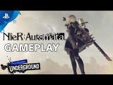 NieR: Automata - PlayStation Underground Open World Gameplay Video   PS4