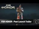 For Honor - Post Launch Trailer