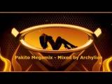 Pakito MegaMix-  Mixed by Archylian