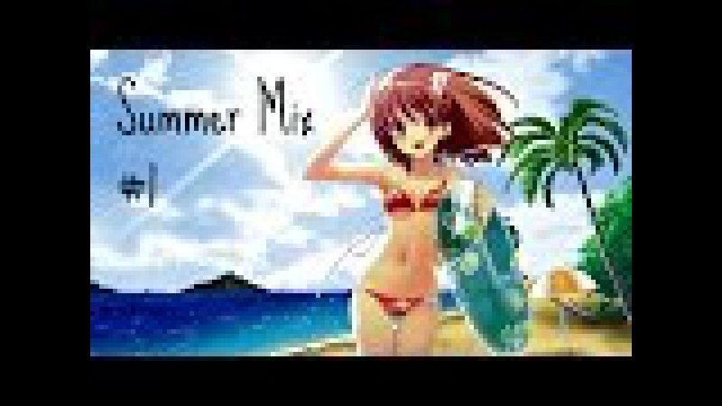 ♥ NIGHTCORE SUMMER 1H MIX 2015 ♥ [1]