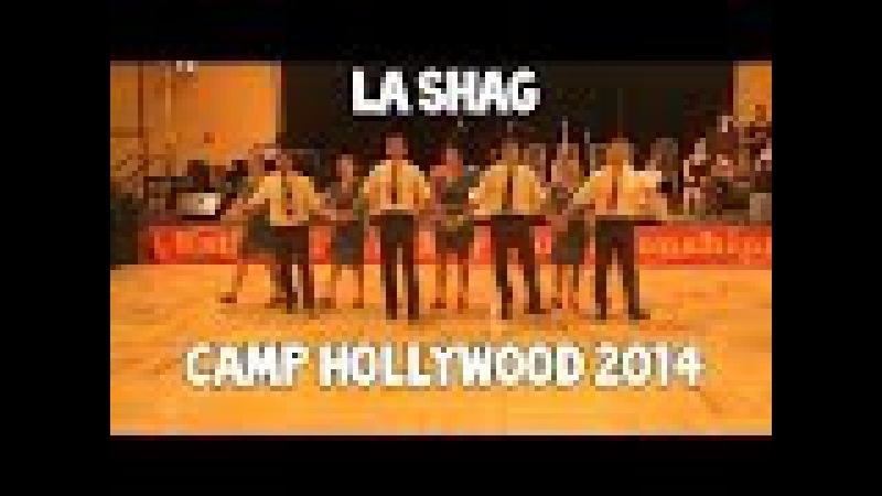Camp Hollywood 2014 LA Shag San / I want my Dime Back