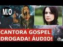 Áudio de Daniela Araujo pedindo MACONHA, cantora gospel VICIADA, pedindo droga no áudio