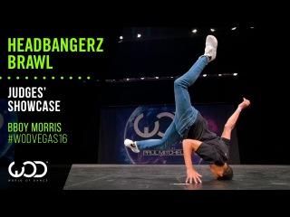 Bboy Morris   Headbangerz Brawl Judges' Showcase   World of Dance Las Vegas 2016