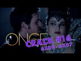 Once Upon a Crack - Crack ll 6x08 - 6x07 ll I'll Be Your Mirror - Heartless