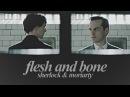 Sherlock Moriarty Flesh and Bone