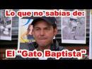 Lo que no sabías de Juan Alfonso Baptista El Gato Baptista