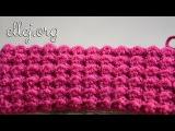 Плотный Рельефный Узор Крючком  Moss Crochet Stitch
