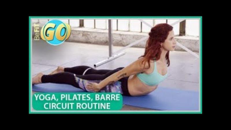 Тренировка йога, пилатес и барр для шлифовки тела: BeFiT GO- 15 минут. Yoga, Pilates Barre Body Shaper Workout: BeFiT GO- 15 Mins