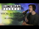 SUMERIAN VOCAL AUDITION - Andy Cizek