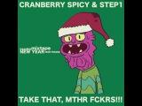 Cranberry Spicy &amp Step1 - TAKE THAT, Mthr Fckrs!!! (Mixtape 31.12.16)