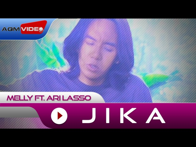 Melly feat Ari Lasso Jika Official Video