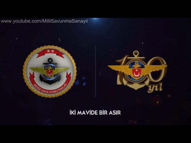 Deniz Hava Komutanlığı 100 Yıl Turkish Naval Aviation