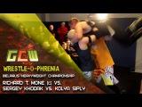 GCW Wrestle-O-Phrenia R. T. Mone (c) vs. S. Khodak vs. K. Siply (Belarus Heavyweight championship)
