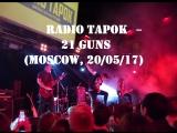 RADIO TAPOK - 21 Guns (Moscow, 20052017)
