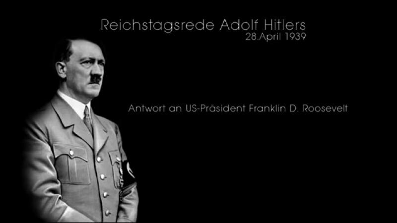 Adolf Hitler - Antwort an US-Präsident Franklin D. Roosevelt - volle Länge {BB}.mp4