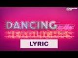 DJ Antoine feat. Conor Maynard - Dancing In The Headlights (Official Lyric Video HD)