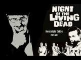 Nostalgia Critic - Night of the Living Dead (rus vo)