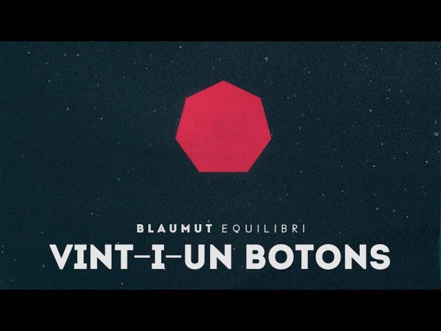 BLAUMUT -Vint-i-un botons (Audio Single Oficial)