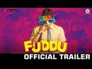 Fuddu - Official Movie Trailer | Swati Kapoor & Shubham | Gauahar Khan | Sharman Joshi, Sunny Leone
