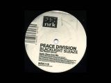 Peace Division - Blacklight Sleaze (Radio Slave Dub Mix)