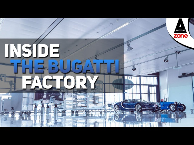 INSIDE THE BUGATTI FACTORY : An Exclusive Look at the Making of the $2.6M Chiron