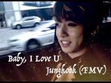 Baby, I Love U - Jungkook (FMV)