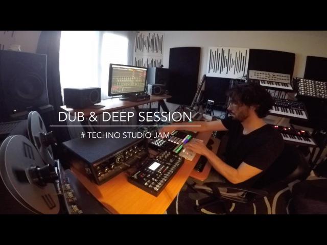 DUB DEEP SESSION Techno studio Jam (SpaceEcho Prophet6 Tempest Octatrack Perfourmer Strymon..)