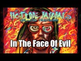 In The Face Of Evil (Hotline Miami 2  Wrong Number)