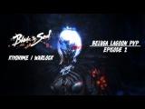 Blade and Soul NA Warlock  6v6  PVP Ep. 2