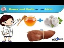 Honey and Garlic for Liver || Honey with Garlic