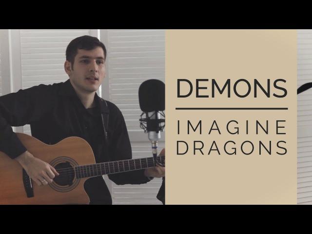 Dmitry Pimonov - Demons (Imagine Dragons) [Fingerstyle Guitar Vocal Cover]