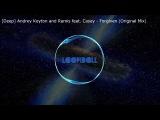 Andrey Keyton and Ramis feat. Casey - Forgiven (Original Mix)