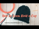 How to Loom Knit a Cap - E-Wrap Method