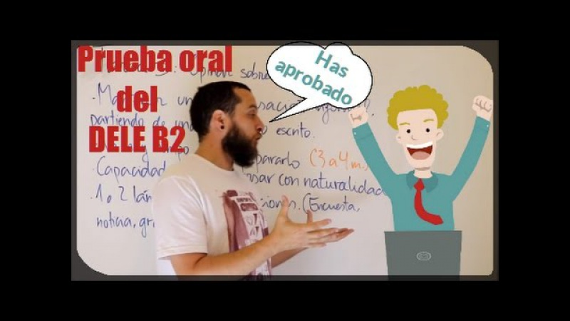 Cómo aprobar la prueba oral del DELE B2