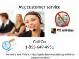 Call us on free 1-855-649-4951 for Avg customer service.